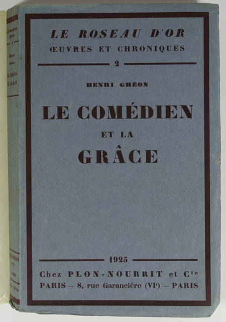 GHEON (Henri). Le comédien et la grâce