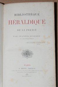 [GENEALOGIE] GUIGARD - Bibliothèque HERALDIQUE de la France - 1861 - Photo 2, livre rare du XIXe siècle
