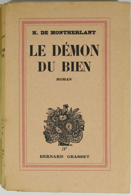 Henry de MONTHERLANT - Le démon du bien - 1937 - EO sur Alfa S. P. - Envoi - Photo 1, livre rare du XXe siècle