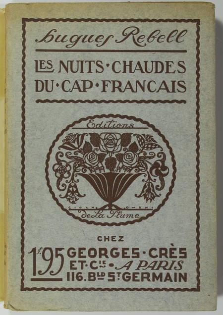 Hugues REBELL - Les nuits chaudes du cap français - 1918 (1902) - Photo 1, livre rare du XXe siècle