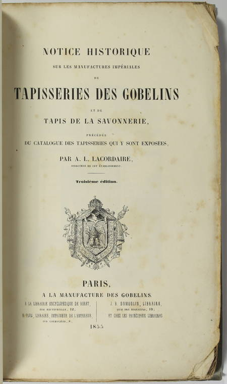 LACORDAIRE - Manufactures des tapisseries - Gobelins et Savonnerie - 1855 - Photo 0 - livre de collection