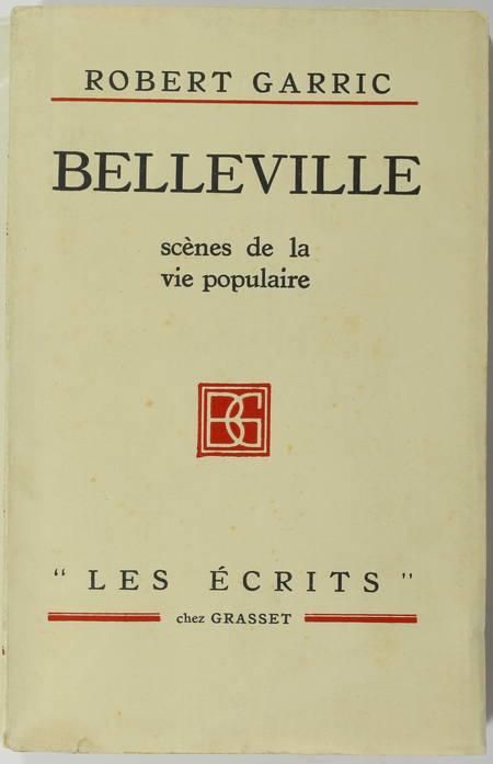 [Paris] Robert GARRIC - Belleville - Scènes de la vie populaire - 1928 - Photo 1 - livre moderne