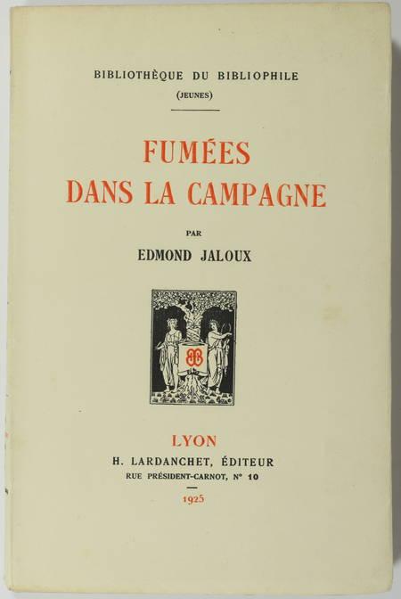 JALOUX (Edmond). Fumées dans la campagne, livre rare du XXe siècle