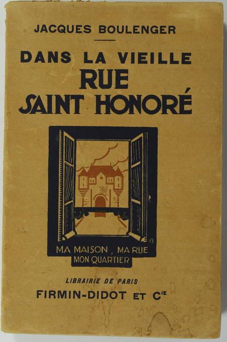 BOULENGER (Jacques). Dans la vieille rue Saint-Honoré