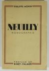 Philippe MONIN - Neuilly - Monographie - 1937 - Envoi - Photo 1, livre rare du XXe siècle