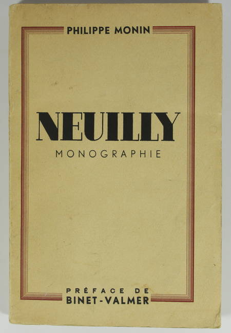 Philippe MONIN - Neuilly - Monographie - 1937 - Envoi - Photo 1 - livre d'occasion