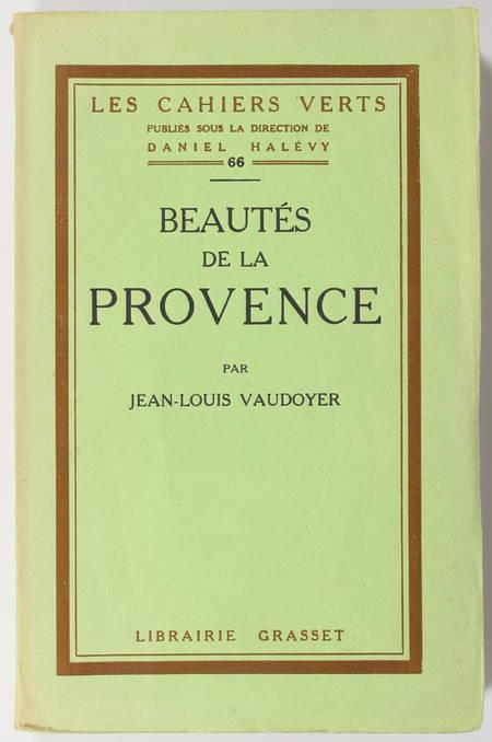 Jean-Louis VAUDOYER - Beautés de la Provence - 1926 EO sur vélin pur fil Lafuma - Photo 1 - livre de bibliophilie