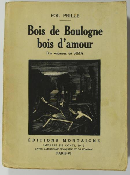 Pol PRILLE - Bois de Boulogne, bois d'amour - 1925 - Illustré de bois de Sima - Photo 1 - livre d'occasion