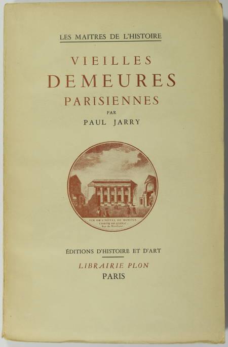 JARRY (Paul). Vieilles demeures parisiennes