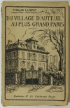 LEGRAND (Fernand). Du village d'Auteuil au plus grand Paris