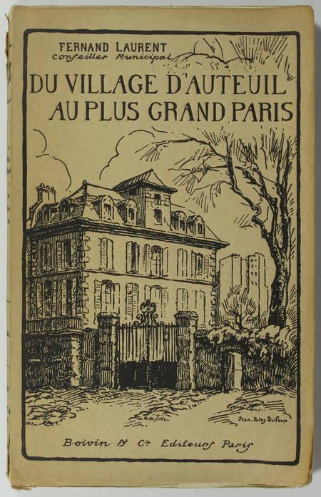 LEGRAND (Fernand). Du village d'Auteuil au plus grand Paris