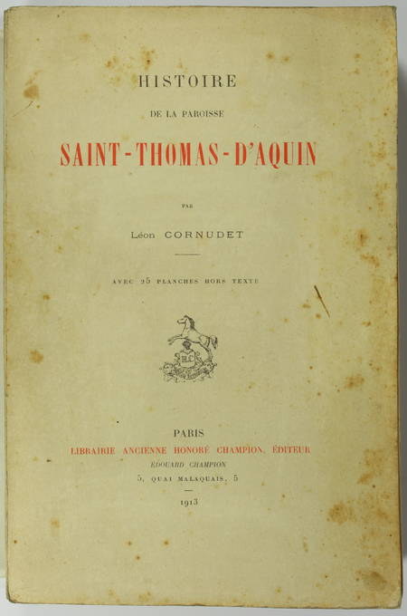 CORNUDET - Histoire de la paroisse Saint Thomas d'Aquin - 1913 - Photo 0 - livre de collection