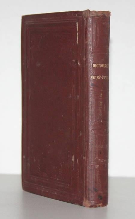. Dictionnaire Volof-Français précédé d'un abrégé de la grammaire volofe, par les RR. PP. missionnaires de la congrégation du S. Esprit et S. coeur de Marie, mission de la Sénégambie