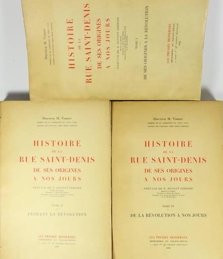 VIMONT (Docteur M.). Histoire de la rue Saint-Denis de ses origines à nos jours
