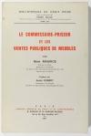 MAURICE (René). Le commissaire priseur et les ventes publiques meubles