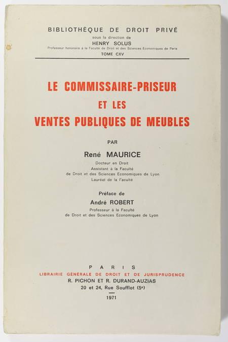 MAURICE (René). Le commissaire priseur et les ventes publiques meubles, livre rare du XXe siècle