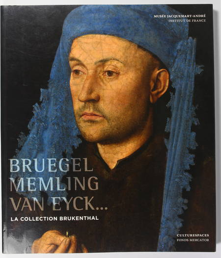 [Peinture] Bruegel, Memling, van Eyck ... La collection Brukenthal - 2009 - Photo 0 - livre d'occasion
