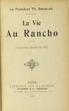 ROOSEVELT (Président). La vie au rancho