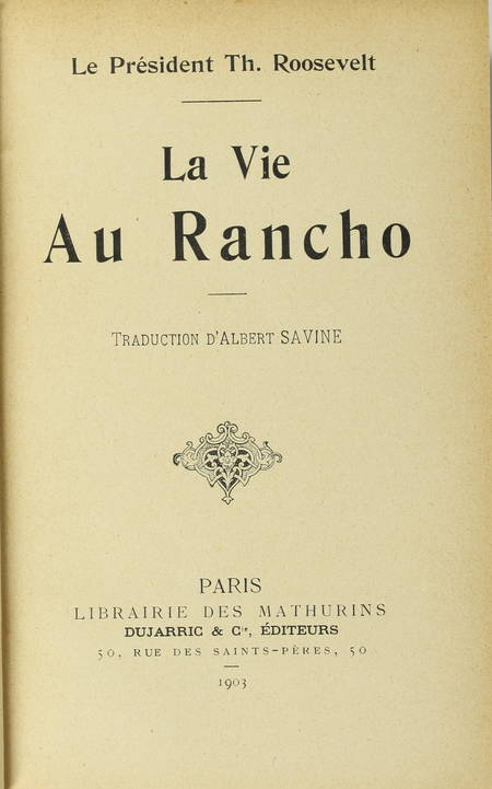 [Far-West] ROOSEVELT - La vie au rancho - 1903 - Photo 0 - livre rare