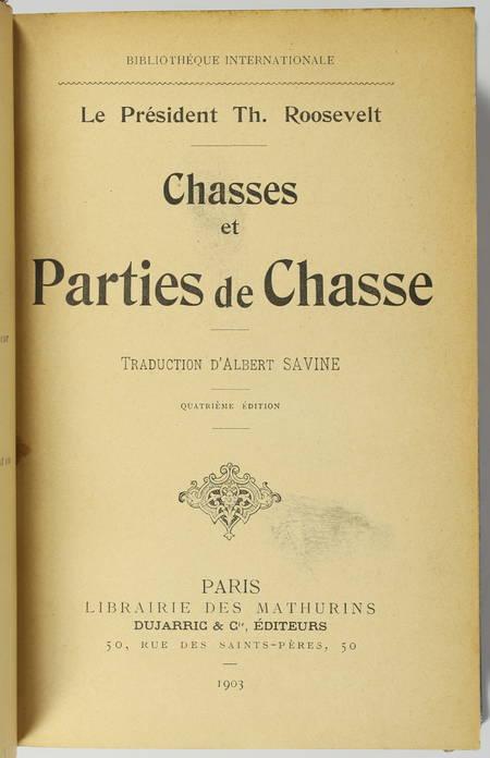 [Far-West] ROOSEVELT - Chasses et parties de chasses - 1903 - Photo 1 - livre moderne