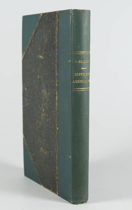 Jehan SOUDAN - Histoires américaines illustrées - (vers 1889) - Photo 1 - livre du XIXe siècle