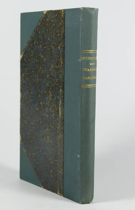 BOUSSENARD - Chasseurs canadiens - (1892) - Photo 0 - livre de bibliophilie