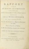 COURTOIS (E. B.). Rapport fait au nom de la commission chargée de l'examen des papiers trouvés chez Robespierre et ses complices, par E. B. Courtois, député du département de l'Aube, dans la séance du 16 nivôse, an IIIe de la République française, une et indivisible. Imprimé par ordre de la convention nationale