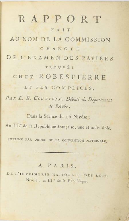 [Révolution] Examen des papiers trouvés chez Robespierre et ses complices - 1795 - Photo 0 - livre rare