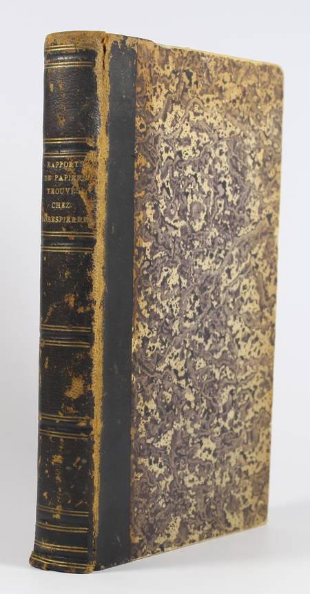 [Révolution] Examen des papiers trouvés chez Robespierre et ses complices - 1795 - Photo 1 - livre rare