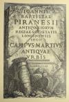 PIRANESE. Oeuvres choisies de J.-B. Piranesi. Frontispices, compositions, prisons, trophées, plan et vues de Rome. Dessinés et gravés de 1746 à 1778