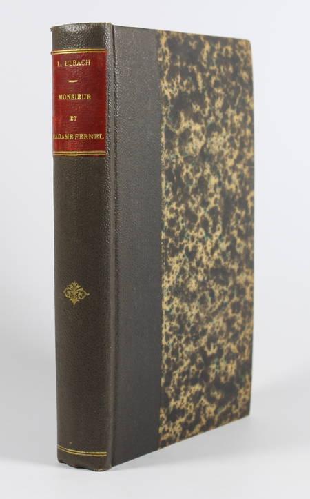 ULBACH (louis). Monsieur et madame Fernel, livre rare du XIXe siècle