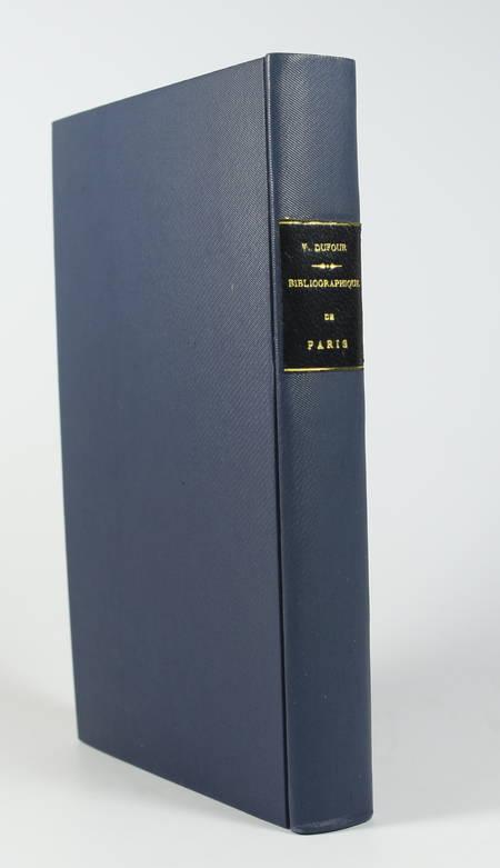 DUFOUR - Bibliographie artistique historique et littéraire de Paris avant 1789 - Photo 1, livre rare du XIXe siècle