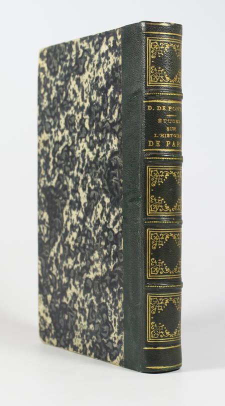 DAVESIES de PONTES - Etudes sur l'histoire de Paris ancien et moderne - 1865 - Photo 0 - livre rare