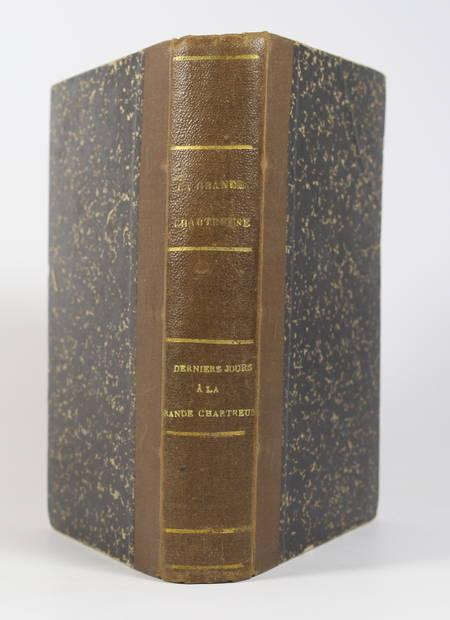 La grande chartreuse, par un chartreux - 1881 + Derniers jours passés .. en 1903 - Photo 1 - livre du XIXe siècle