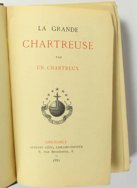 La grande chartreuse, par un chartreux - 1881 + Derniers jours passés .. en 1903 - Photo 2 - livre du XIXe siècle