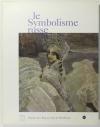[Peinture] Le symbolisme russe - Musée de Boredeaux - 2000 - Photo 0, livre rare du XXIe siècle