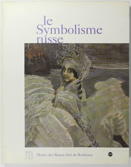 [Peinture] Le symbolisme russe - Musée de Boredeaux - 2000 - Photo 0 - livre d'occasion