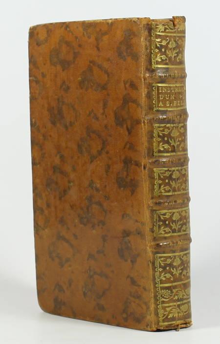 DUPUY - Instruction d'un père à sa fille, tirée de l'écriture sainte ... - 1763 - Photo 1 - livre de bibliophilie