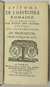 FLORUS (Lucus Annaeus). Epitome de l'histoire romaine, fait en quatre livres par Lucius Ann. Florus, et mis en françois sur les traductions de Monsieur, frère unique du roi