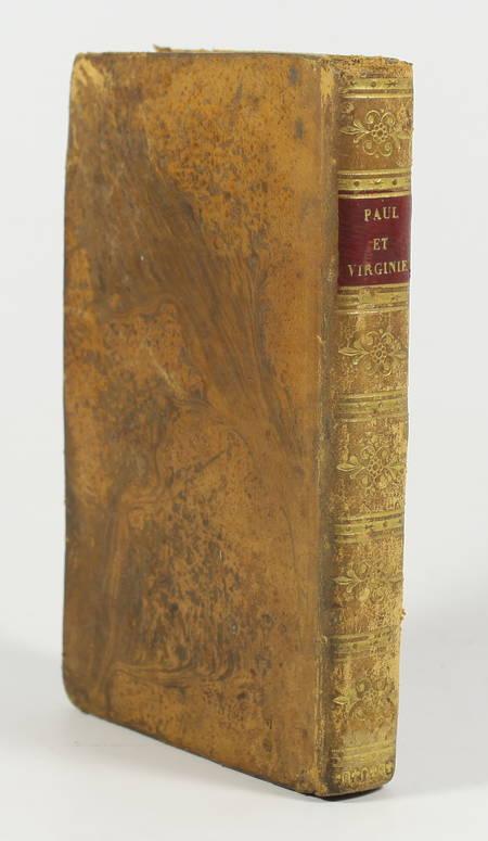 BERNARDIN de SAINT-PIERRE. Paul et Virginie, par Bernardin de Saint-Pierre, avec une notice sur sa vie, écrite par lui-même