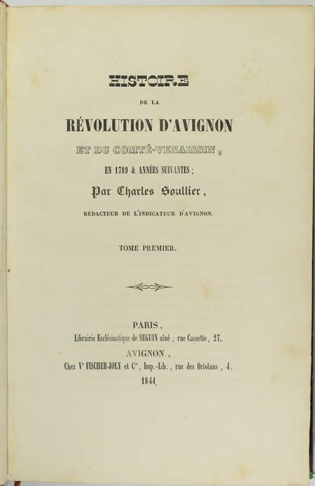 SOULLIER Histoire de la révolution d'Avignon et du Comté-Venaissin - 1844 - 2 v. - Photo 1 - livre d'occasion