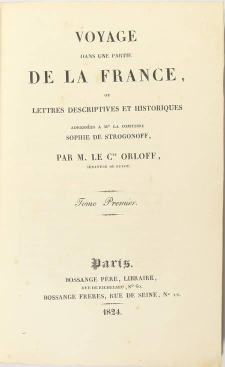 Comte ORLOFF - Voyage dans une partie de la France - 1824 - 3 volumes - Photo 1 - livre d'occasion