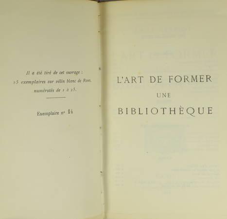 Emile HENRIOT - L art de former une bibliothèque. Essai - 1928 - Photo 1 - livre de bibliophilie