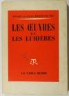 A. et J. BRINCOURT - Les oeuvres et les lumières 1955 - Envoi d André Brincourt - Photo 1, livre rare du XXe siècle