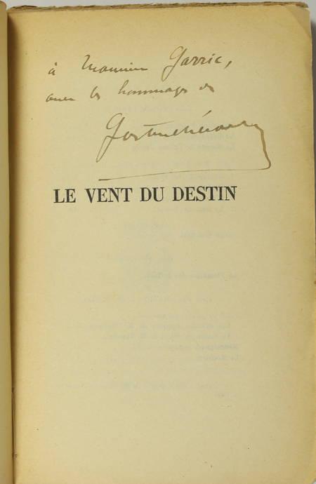 Gaston CHERAU - Le vent du destin - 1926 - Envoi de l'auteur - Photo 0 - livre du XXe siècle