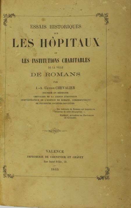 CHEVALIER - Essais historiques sur les hôpitaux de la ville de Romans - 1865 - Photo 2 - livre d'occasion
