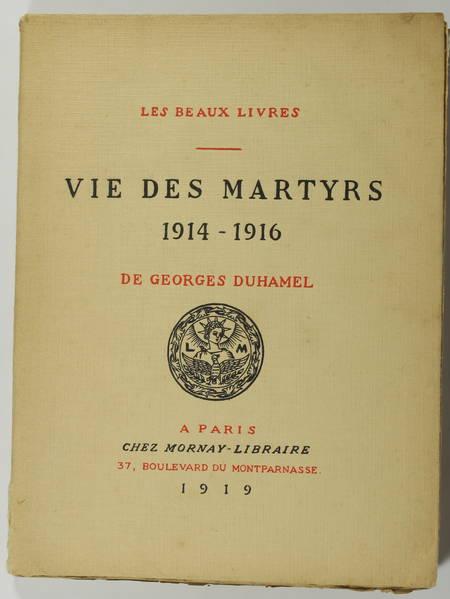DUHAMEL - Vie des martyrs. 1914-1916 - Mornay 1919 - Bois de Lébédeff - Photo 1 - livre de bibliophilie