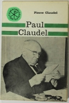 Paul CLAUDEL - 1965 - Envoi de Pierre CLAUDEL - Photo 1 - livre de collection