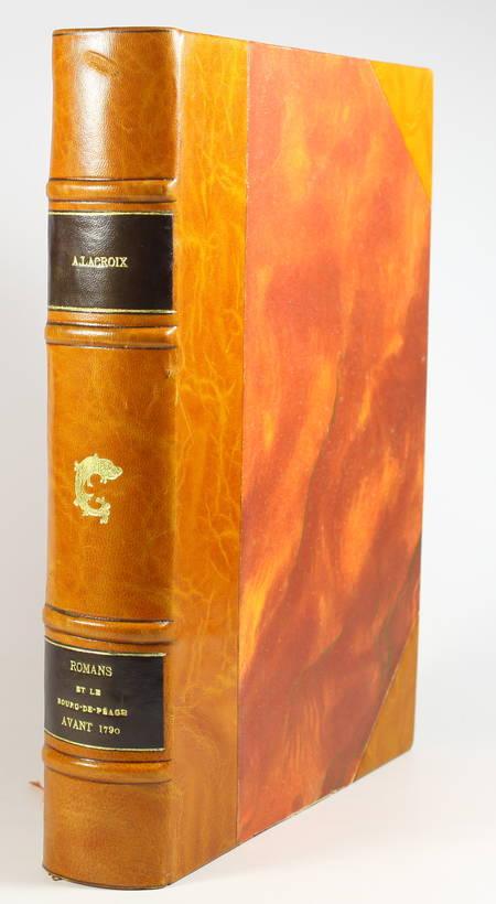 LACROIX - Romans et le Bourg-de-Péage avant 1790 - 1897 - 1/300 Hollande - Relié - Photo 0 - livre d'occasion