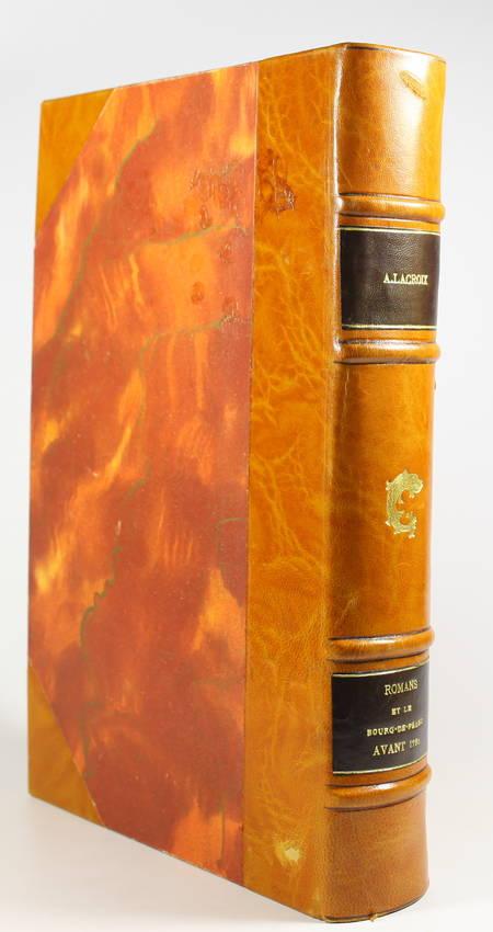 LACROIX - Romans et le Bourg-de-Péage avant 1790 - 1897 - 1/300 Hollande - Relié - Photo 4 - livre rare